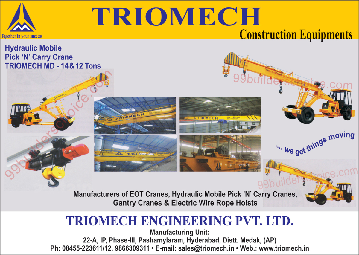EOT Cranes, Hydraulic Mobile Pick N Carry Cranes, Gantry Cranes, Electric Wire Rope Hoists, Construction Equipments