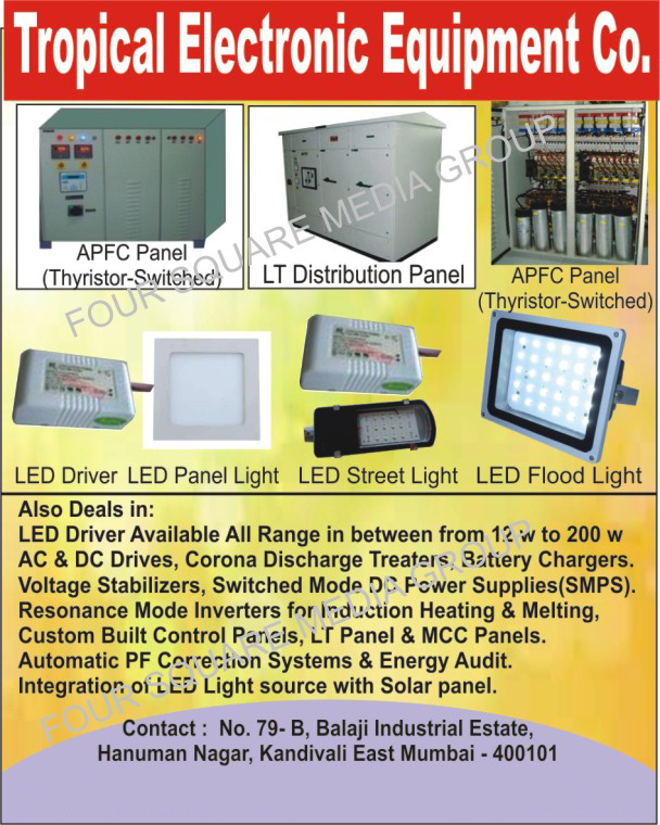 APFC Panels, LT Distribution Panels, Led Drivers, Led Lights, Led Panel Lights, Led Street Lights, Led Flood Lights, AC Drives, DC Drives, Corona Discharge Treaters, Battery Chargers, Voltage Stabilizers, Switched Mode DC Power Supplies, Switched Mode DC Power Supply, SMPS, Resonance Mode Inverters for Induction Heating and Melting, Customised Control Panels, Customized Control Panels, LT Panels, MCC Panels, Automatic PF Correction Systems, Energy Audits, Integration Of Led Light Source With Solar Panels q