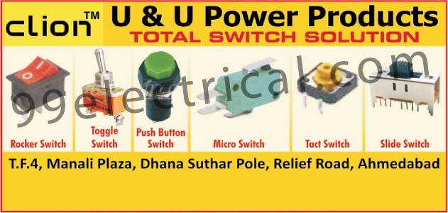 Rocker Switches, Toggle Switches, Push Button Switches, Micro Switches, Tact Switches, Slide Switches,