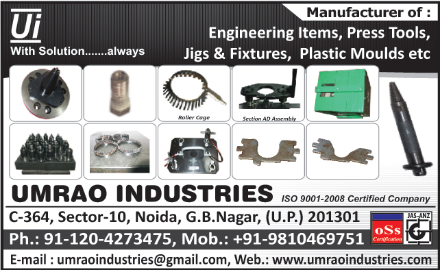Engineering Items, Press Tools, Jigs, Fixtures, Plastic Moulds, Roller Cage, Section Ad Assembly, Press Parts, Trobe Parts, Plastic Parts, Non Std Items, Drift, Ball Cage, Seat Part, Gear