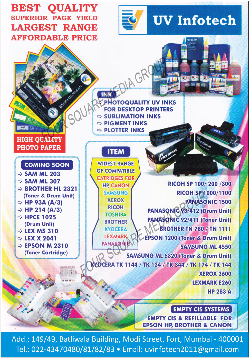 Photo Papers, UV Inks, Sublimation Inks, Pigment Inks, Plotter Inks, Cartridges, Empty Ciss Systems