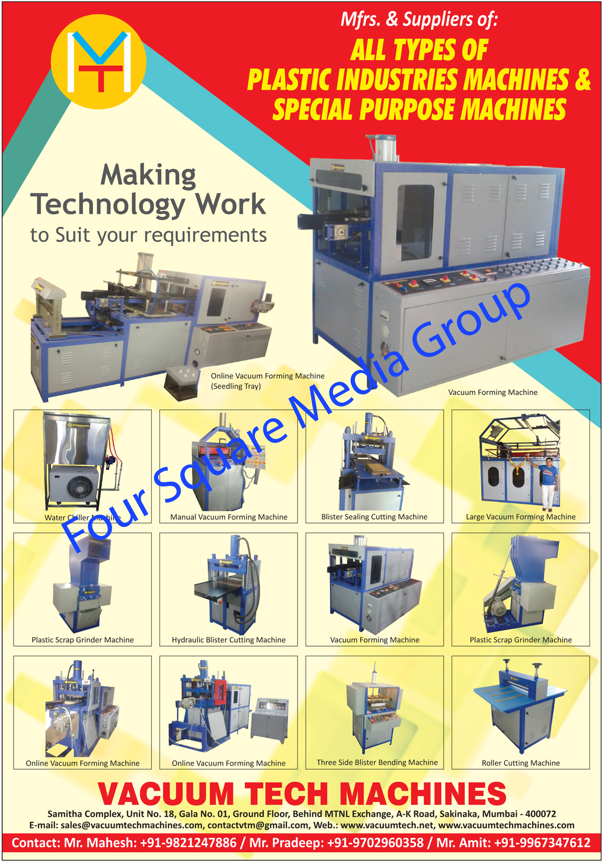 Plastic Industries Machines, Special Purpose Machines, Seeding Tray Online Vacuum Forming Machines, Vacuum Forming Machines, Water Chiller Machines, Manual Vacuum Forming Machines, Blister Sealing Cutting Machines, Large Vacuum Forming Machines, Plastic Scrap Grinder Machines, Hydraulic Blister Cutting Machines, Online Vacuum Forming Machines, Three Side Blister Bending Machines, Roller Cutting Machines