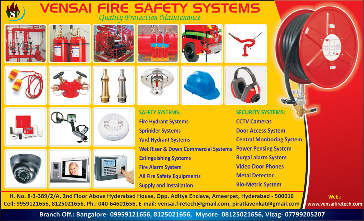 Safety Systems, Safety Products, Fire Hydrant Systems, Sprinkler Systems, Yard Hydrant Systems, Wet Riser Commercial Systems, Wet Down Commercial Systems, Extinguishing Systems, Fire Extinguishers, Fire Alarm Systems, Fire Safety Equipments, Security Systems, Security Products, CCTV Cameras, Door Access Systems, Central Monitoring Systems, Power Fensing Systems, Burglar Alarm Systems, Video Door Phones, Metal Detectors, Biometric Machines, Biometric Systems, Fire Safety Products, Safety Helmets