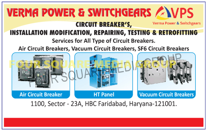 Circuit Breaker Installation Services, Circuit Breaker Modification Services, Circuit Breaker Repairing Services, Circuit Breaker Testing Services, Circuit Breaker Retrofitting Services, Circuit Breaker Services