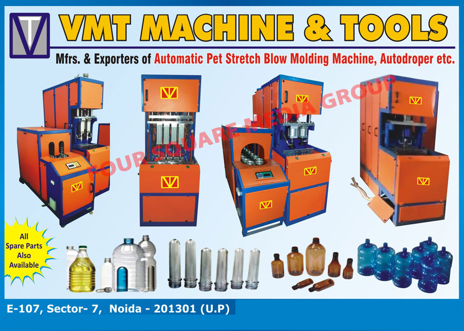Pet Stretch Blow Moulding Machines, Autodroper, Blow Moulding Machine Spare Parts,Auto Dropper, Blow Moulding Machine, Pet Blow Machine, Pet Stretch Machine, Pet Moulds, Air Dryer, Air Compressor, Tools, Mould Dies, Machinery Parts, Temperature Controller, Automatic Pet Stretch Blow Molding Machine