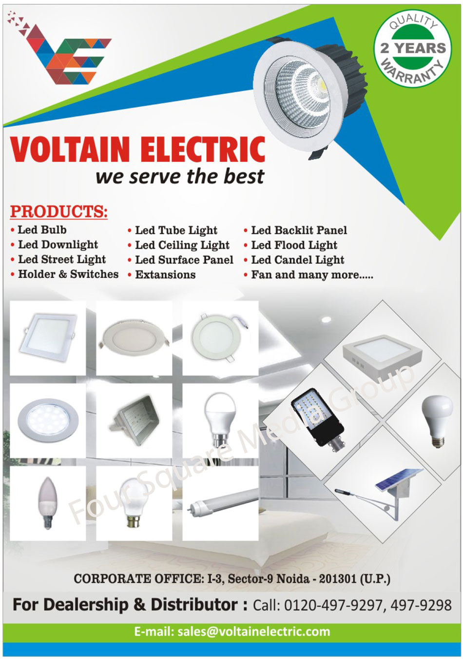 Led Lights, Led Bulbs, Led Down Lights, Led Street Lights, Led Tube Lights, Led Ceiling Lights, Led Flood Lights, Led Candle Lights, Led Panels, Led Panel Lights, Led Surface Panel Lights, Led Backlit Panel Lights, Led Holders, Switches, Extansions, Fans