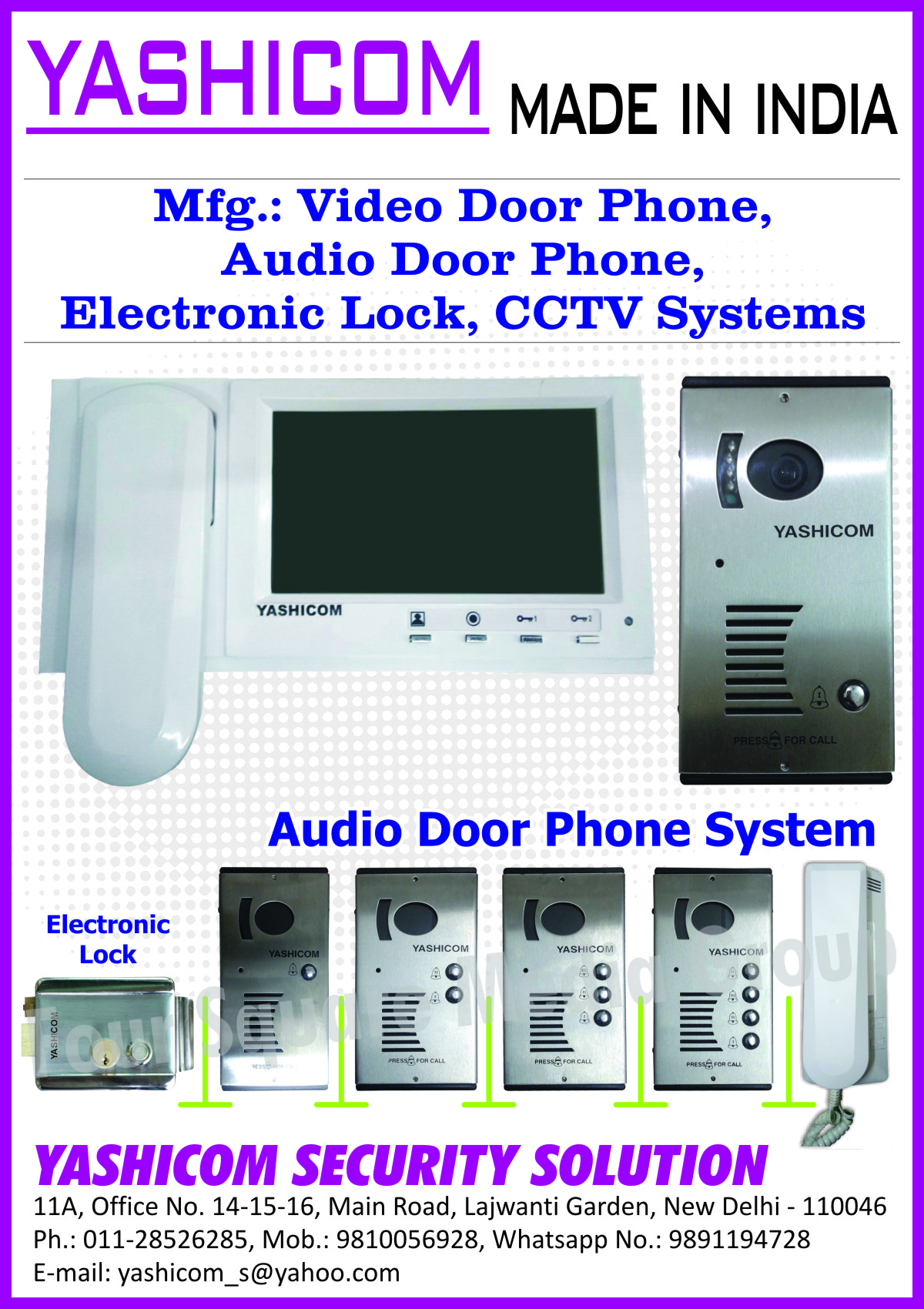 Video Door Phones, Audio Door Phones, Electronic Lock, CCTV Systems, Audio Door Phone Systems, Electronic Locks