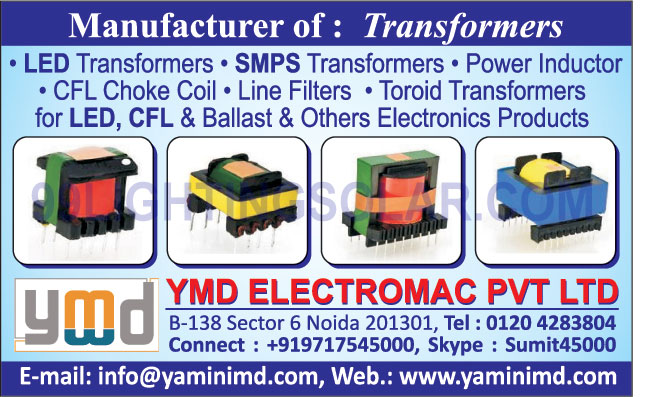 LED Transformers, SMPS Transformers, Power Inductors, CFL Choke Coils, Line Filters, Toroid Transformers LED, Toroid Transformers CFL, Toroid Transformers Ballast, Electronic Products,Toroid Transformers, Transformers, Power Indicator, LED Transformers, Electronics Products