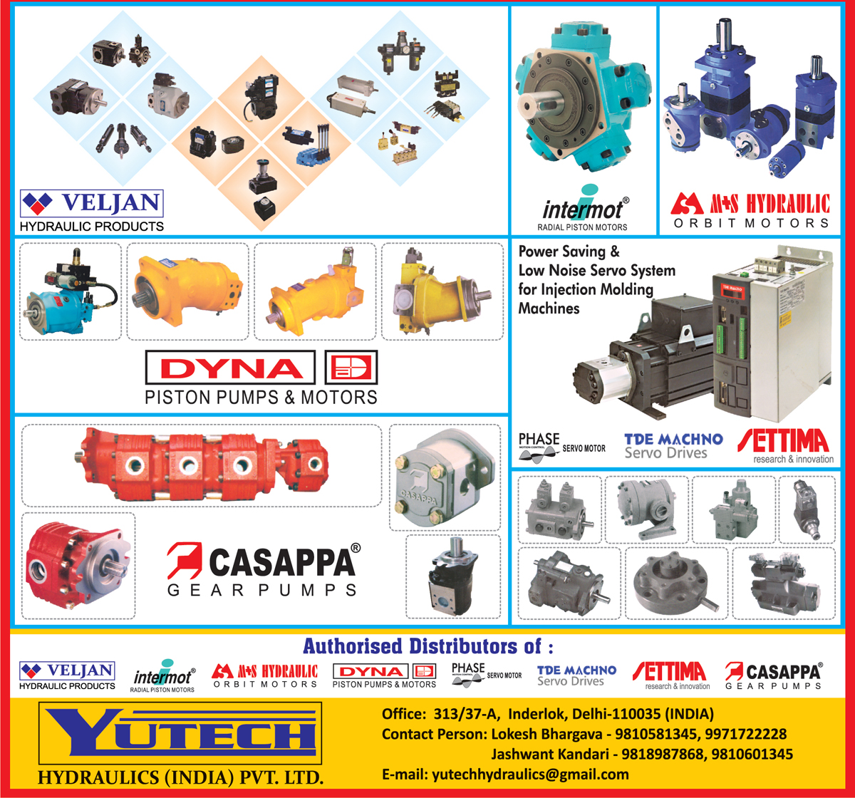 Hydraulic Products, Piston Pumps, Motors, Gear Pumps, Orbit Motors, Radial Piston Motors, Servo Motors, Power Saving Servo System, Servo Drives,Motors, Gear Pumps Orbit Motors