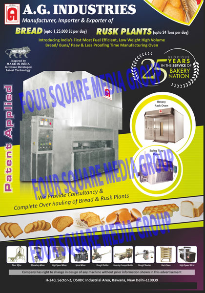 Bread Plants, Rusk Plants, Cake Mixer, High Speed Mixer, Spiral Mixer, Dough Bowl Lift, Swin Tray oven, Rotary Rack Oven, Deck Oven, Bakery Plants Machinery, Flour Sifter, Water Measuring Tank, Dough Divider, Dough Rounder, Dough Moulder, Tray Final Prover, Swing Tray Oven, Baking Tins Chain Conveyor, SS Round Table, Cooling Tunnel With Air Washer, High Speed Slicer, Axial Flow Fan, Depanner, Slat Chains, Food Mixers, Dough Sheeter,  Swing Tray Final Prover, Bread Baking Tins Cooler, Stainless Steel Round Tables, Swing Tunnel Bread Cooling Systems, Bread Slicers, Final Proffer Trolly, Bread Cooling Trolly, Slat Chain Conveyor Systems, Duplex Chain Conveyor System,Dough Mixer, Moulder, Trollies