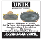 CTV SMPS, FM Players, CTV Speakers, Speakers, Woofers, Dish Anteena Wires, Dish Anteena Cables, Solder Led, Aligner Driver, Screw Drivers, Blank and White Television Tuners, Wires, Cables, Electronic Components, CCTV Speakers, BW TV Tuners