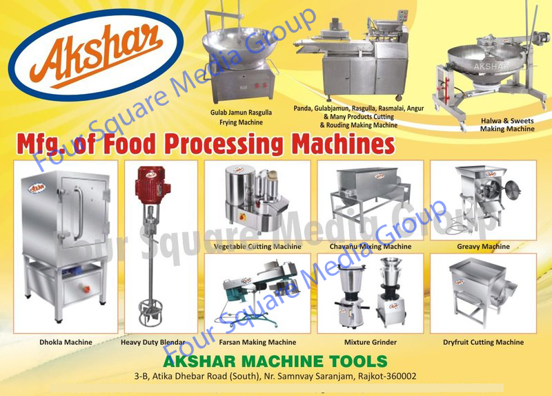 Food Processing Machines, Gulab Jamun Frying Machines, Rasgulla Frying Machines, Panda Cutting Machines, Panda Rounding Machines, Gulab Jamun Cutting Machines, Gulab Jamun Rounding Machines, Rasgulla Cutting Machines, Rasgulla Rounding Machines, Rasmalai Cutting Machines, Rasmalai Rounding Machines, Angur Cutting Machines, Angur Rounding Machines, Sweets Cutting Machines, Sweets Rounding Machines, Halwa Making Machines, Sweets Making Machines, Dhokla Machines, Heavy Duty Blenders, Vegetable Cutting Machines, Chavanu Mixing Machines, Gravy Machines, Farsan Making Machines, Mixture Grinders, Dry Fruit Cutting Machines