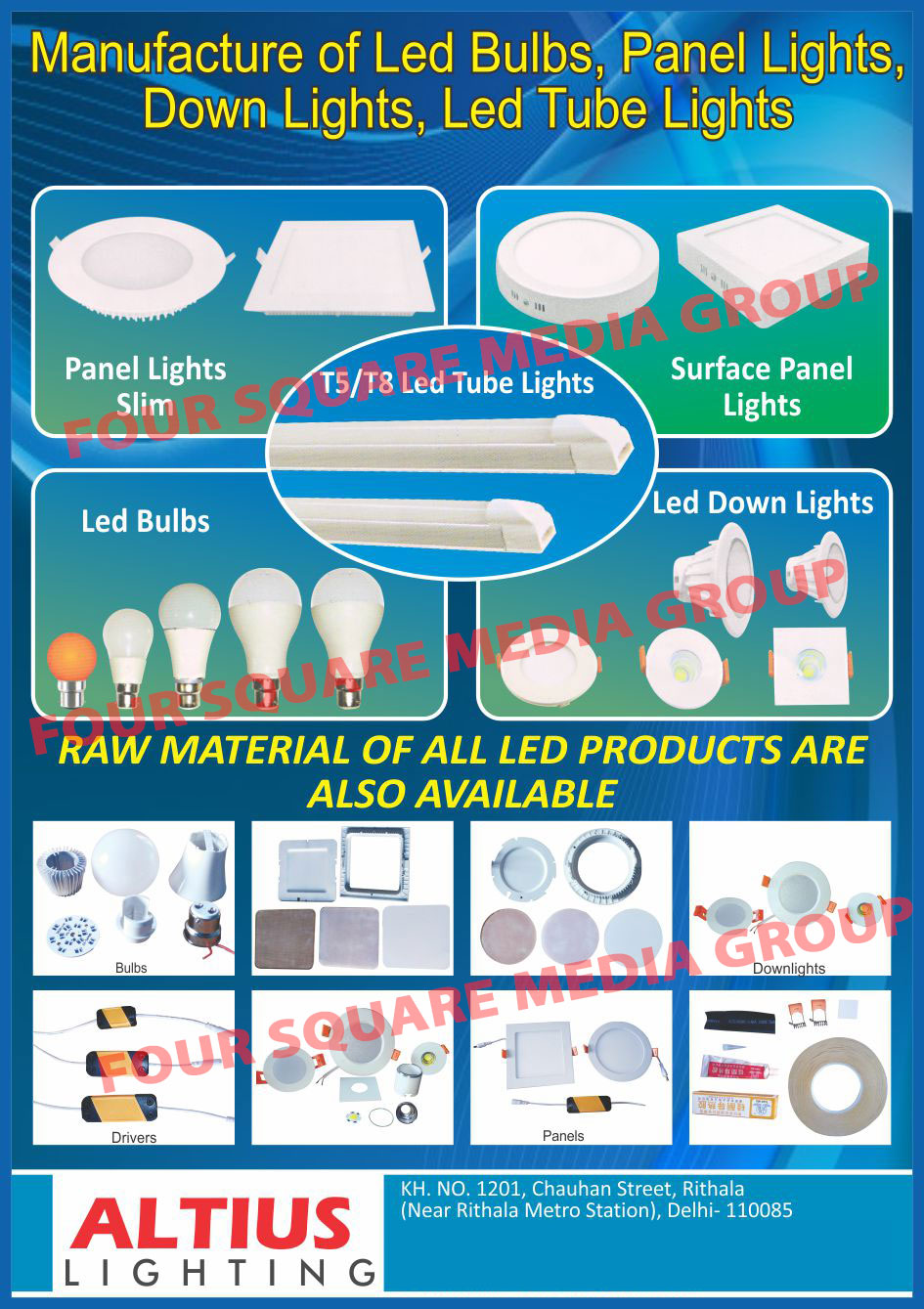 Led Lights, Led Bulbs, Led Panel Lights, Led Down Lights, Led Tube Lights, Led Panel Light Slims, Led Surface Panel Lights, Led Raw Materials, Led Drivers, Led Panels