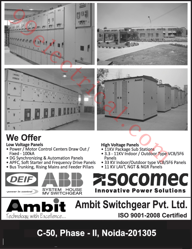 Package Sub Stations, Medium Voltage Panels, Low Voltage Panels, Power Control Panels, Draw Out Motor Control Centre, Draw Fixed Motor Control Centre, Control Panels, Relay panels, Bus Ducts, Rising Mains, VFD Panels, Thyristor Based APFC Panels, Relay Based APFC Panels, SCADA Automation Panels, PLC Automation Panels,Electrical Products, Electrical Panels, Motor Control Centers, Panels, LV Panels, HV Panels, VCB Panels, SF6 Panels, Indoor Panels, Outdoor Panels, Automation Panels, Soft Starter Panels, Bus Trunking, Feeder Pillars, Switchgear, Panels VCB