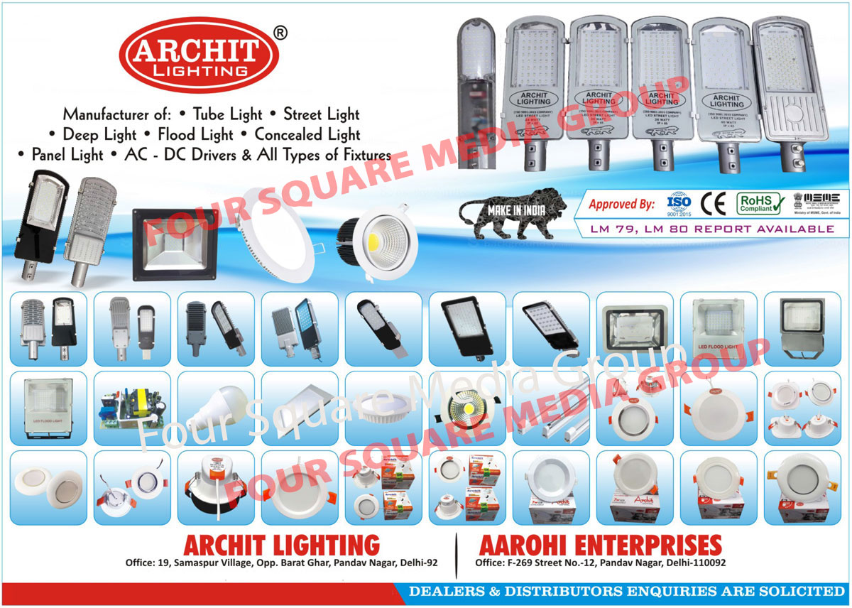 Led Lights, Led Tube Lights, Led Street Lights, Led Flood Lights, AC Drivers, Led Drivers, Light Fixtures, LED Panel Lights, LED High bay Lights, LED Deep Lights, LED Conceal Lights, AC DC Drivers