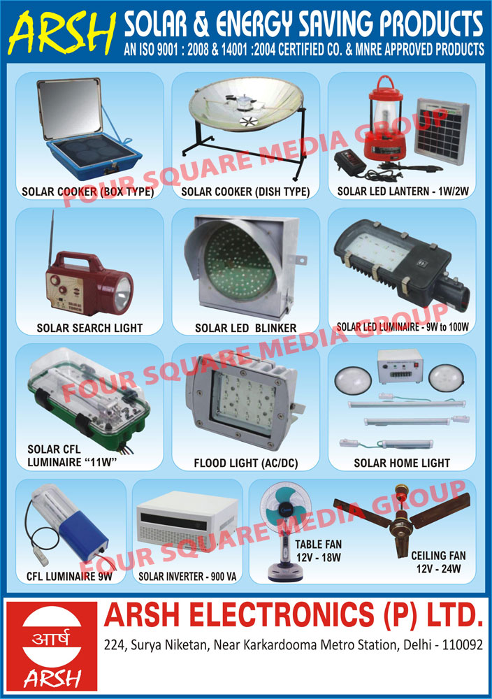 Box Type Solar Cookers, Dish Type Solar Cookers, Solar LED Lanterns, Solar Search Lights, Solar LED Blinkers, Solar LED Luminaries, Solar CFL Luminaries, AC Flood Lights, DC Flood Lights, Solar Home Lights, CFL Luminaries Solar Inverters, Table Fans, Ceiling Fans, Solar Products, Cookers, Led Lanterns, Search Lights, Led Blinkers, Luminaries, Flood Lights, Home Lights, Inverters