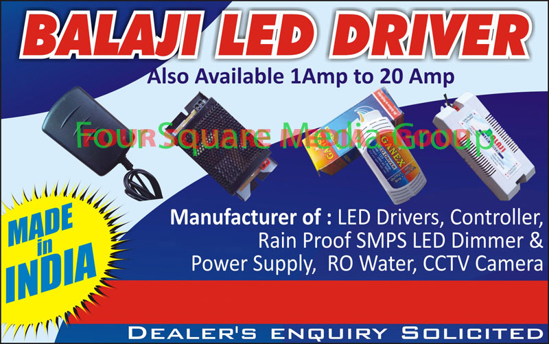Led Drivers, Led Controllers, Rain Proof Smps Led Dimmer, Reverse Osmosis Water Power Supply, CCTV Camera Power Supply, Reverse Osmosis Power supply,Ro water, Cctv Camera