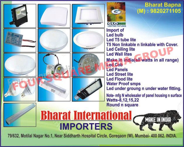 Led Lights, Led Bulbs, Led Tube Lights, Led T5 Tube Lights, T5 Tube Light Non Linkable With Covers, T5 Tube Light Linkable with Covers, Led Ceiling Lights, Led Wall Lights, Led COB, Led Panels, Led Street Lights, Led Flood Lights, Water Proof SMPS, Led Under Ground Fittings, Led Under Water Fittings, Led Panel Light Housings