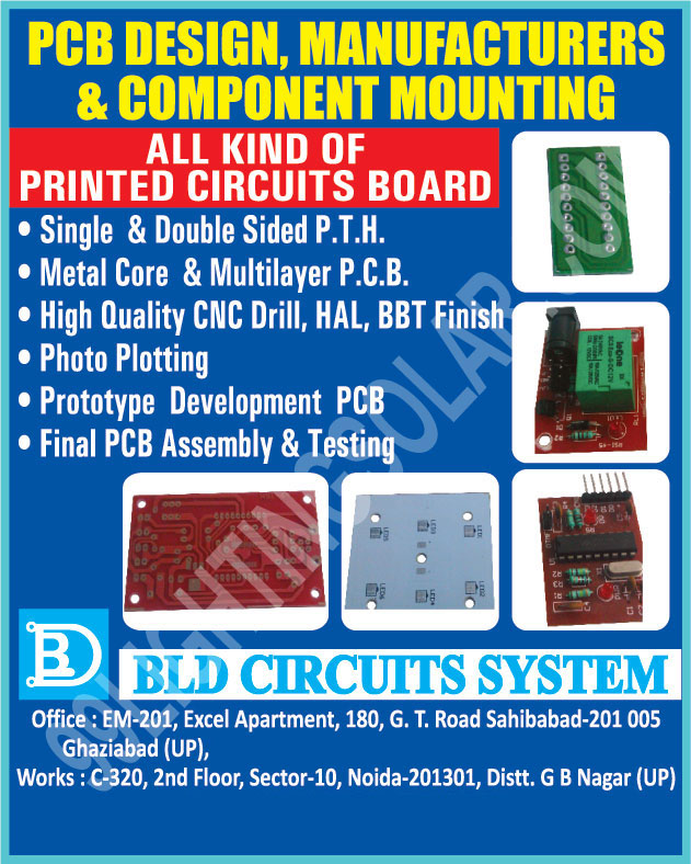 Component Mounting, Printed Circuit Boards, PCB, Double Sided PTH, Single Sided PTH, Metal Core Printed Circuit Boards, Multilayer Printed Circuit Boards, Photo Plotting, Prototype Development Printed Circuit Boards, Prototype Development PCB,Printed Circuit Board Assembly, PCB Assembly, Printed Circuit Board Testing,PCB Testing, Hot Air Leveling, HAL, BBT, CNC Drill, Metal Core PCB, Multilayer PCB