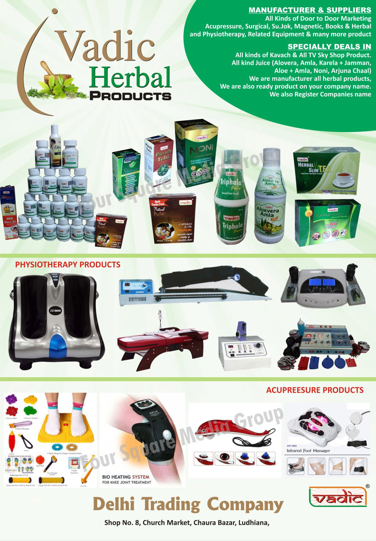Acupressure Equipments, Surgical Equipments, Sujok Equipments, Magnetic Equipments, Books, Herbal Products, Physiotherapy Equipments, Kavach, TV Sky Shop Products, Aloe Vera Juices, Amla Juices, Karela Jammun Juices, Aloevera Amla Juices, Noni Anti Oxident Supplement, Arjuna Chaal Juices, Panch Tulsi Sat, Herbal Slim Tea, Triphala Juices, Physiotherapy Products, Bio Heating Systems For Knee Joint Treatments, Infrared Foot Massagers