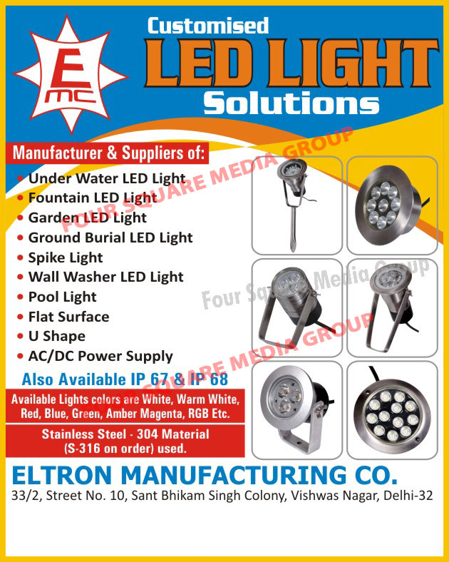 Led Lights, Under Water Led Lights, Fountain Led Lights, Garden Led Lights, Ground Burial Led Lights, Spike Lights, Wall Washer Led Lights, Pool Lights, AC DC Power Supplies, IP 67 Power Supply, IP 68 Power Supply