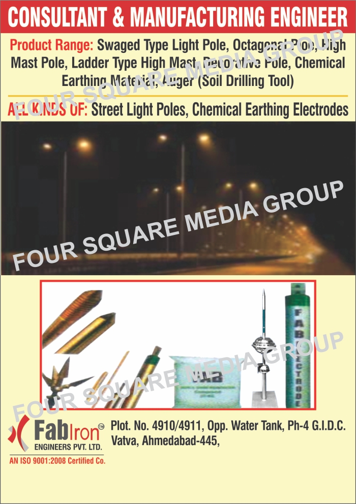 Swaged Type Light Pole, Octagonal Pole, High Mast Pole, Ladder Type High Mast, Decorative Pole, Chemical Earthing Materials, Auger Tool, Soil Drilling Tool, Street Light Poles, Chemical Earthing Electrodes