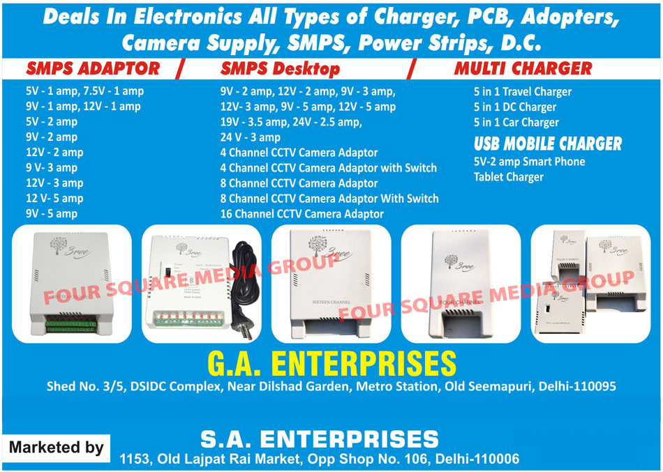 Chargers, PCB, Adapters, Camera Supply, SMPS, Power Strips, DC, SMPS Adapters, SMPS Desktop, Multi Charger, USB Mobile Charger, CCTV Camera Adapters, Travel Charger, DC Charger, Car Charger, Tablet Charger, Smart Phone Charger, Printed Circuit Boards