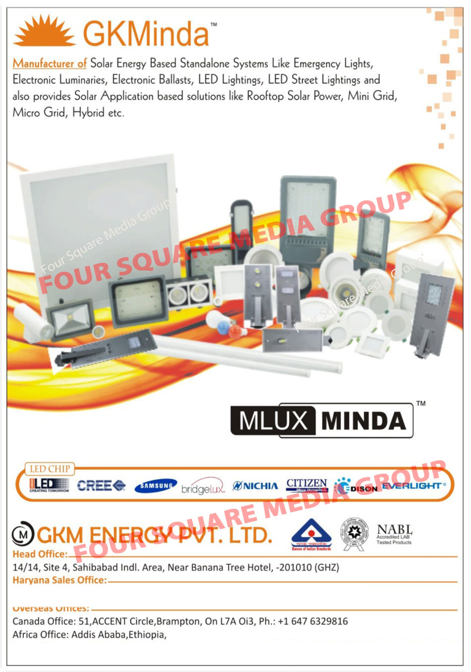 Solar Energy Based Standalone Systems, Emergency Lights, Electronic Luminaries, Electronic Ballast, Led Lights, Led Street Lights, Solar Application Based Solutions, Rooftop Solar Power, Mini Grid, Micro Grid, Hybrid