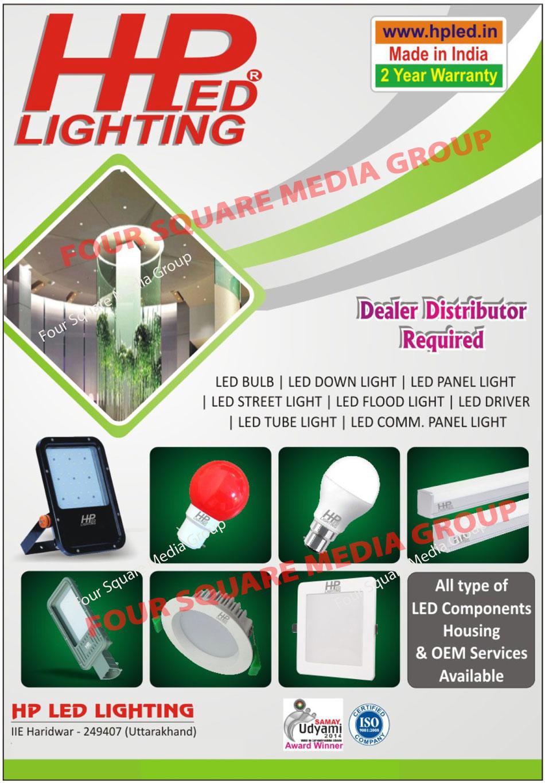 Led Lights, Led Bulbs, Led Down Lights, Led Panel Lights, Led Street Lights, Led Flood Lights, Led Drivers, Led Tube Lights, Led Commercial Panel Lights, Required Dealer Distributor