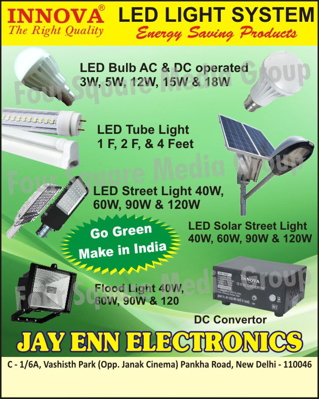 Led Lights, AC Operated Led Bulbs, DC Operated Led Bulbs, Led Solar Lights, Led Street Lights, Led Tube Lights, Led Flood Lights, Led Solar Street Lights, Automatic CFL Street Lights, Dc Inverters, Cfl Inverters, Smps Power Supply, Dc Convertors, Smps Chargers, Led Light Systems