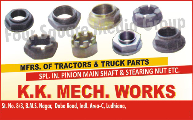 Tractor Parts, Tractor Pinion Main Shafts, Truck Parts, Truck Pinion Main Shafts, Truck Steering Nuts,Tractor Steering Nut
