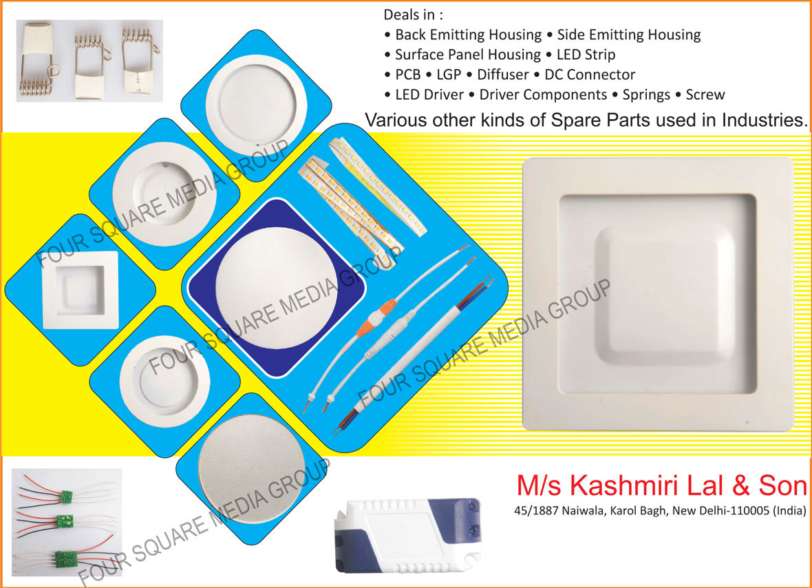 Back Emitting Housing, Side Emitting Housing, Surface Panel Housing, Led Strips, PCB, Printed Circuit Boards, DC Connectors, Led Drivers, Driver Components, Springs, Screws, LGP, Diffusers, DC Connectors, Industrial Spare Parts