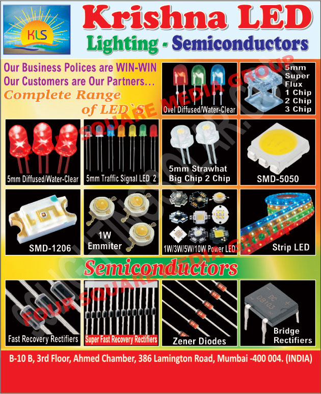 Semiconductors, Fast Recovery Rectifiers, Zener Diodes, Bridge Rectifiers, Strip Led, Led Strips, SMD, Power Led, Emmiter, Emitter, Strawhat Big Chips, Led Traffic Signals, Traffic Signal Led, Oval Diffused,LED, Zener Diodes, Led Lights, Diffused Clear, Water Clear, Flat Led, Color Led
