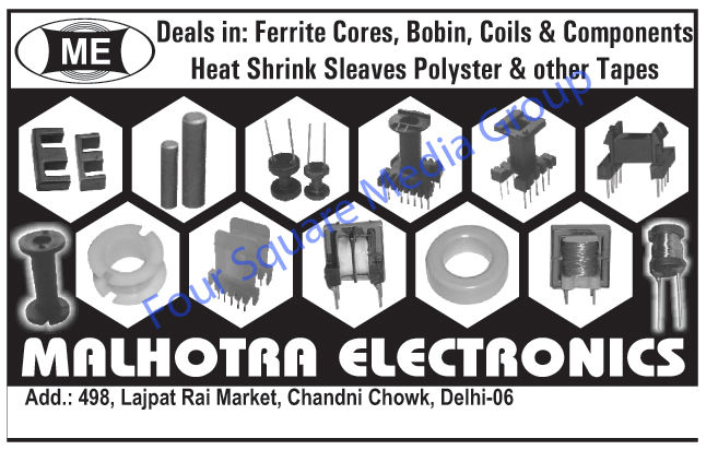 Ferrite Cores, Bobbins, Coils, Heat Shrink Sleeves, Polyester Tapes, Electronic Tapes, Electronic Components,Cabinet Electric Choke, Electronic Choke Cabinet, Electronic Cabinet, Coils, Electronic Components, Capacitor, Converters, Tapes