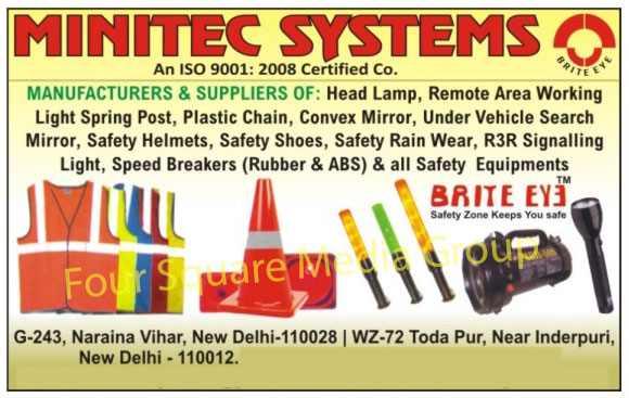 Safety Equipments, Safety Helmets, Safety Shoes, Safety Rain Wears, Head Lamps, Road Safety Products, Remote Area Working Light Spring Posts, Plastic Chains, Convex Mirrors, Under Vehicle Search Mirrors, Speed Breakers, Safety Equipments, R3R Signalling Lights, Rubber Speed Breakers, ABS Speed Breakers, Search Lights, Reflective Jackets, Safety Products