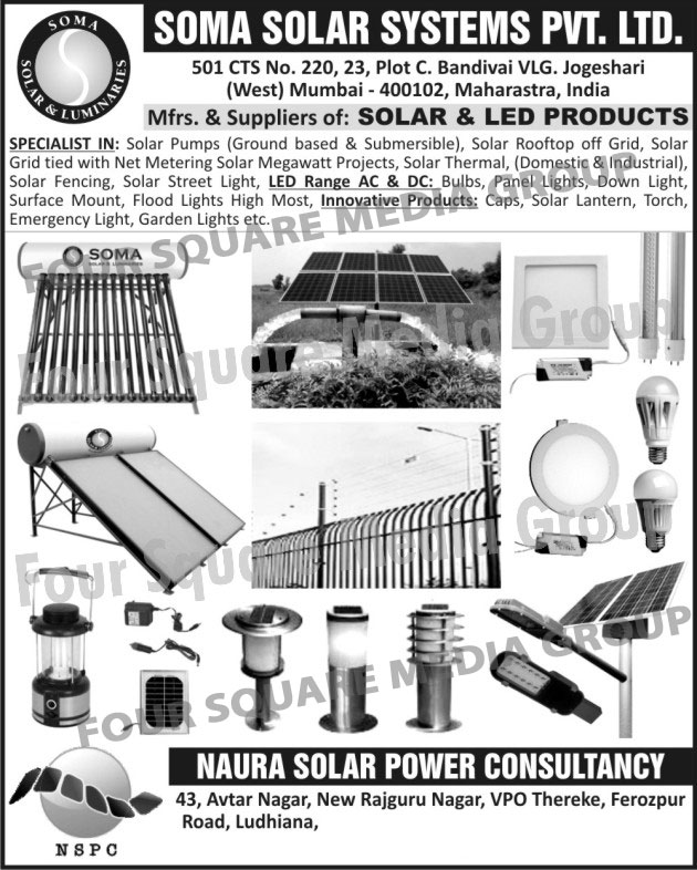 Solar Pumps, Submersible Solar Pumps, Solar Rooftop Off Grid, Solar Grid Tied With Net Metering Solar Megawatt Projects, Solar Thermal, Domestic Solar Thermal, Industrial Solar Thermal, Solar Fencing, Solar Street Lights, Led Lights, Led Bulbs, Led Panel Lights, Led Down Lights, Led Surface Mount, Led Flood Lights, Solar Lanterns, Solar Torches, Solar Emergency Lights, Solar Garden Lights, Led Products, Solar Products, Solar Caps