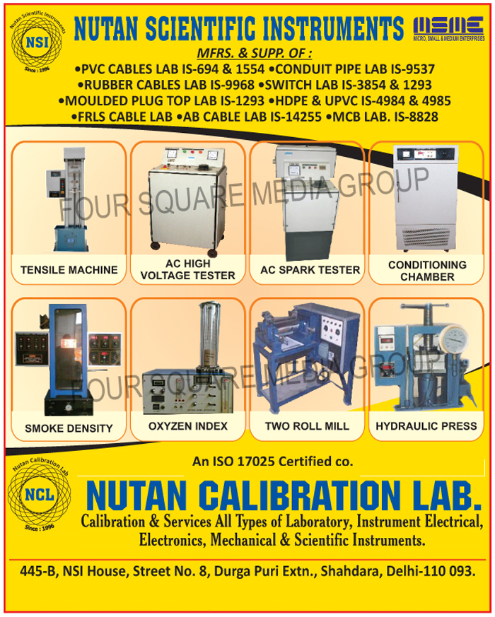 PVC Cable Lab, Conduit Pipe Lab, Rubber Cable Lab, Switch Lab, Moulded Plug Top Lab, HDPE, UPVC, FRLS Cable Lab, AB cable Lab, MCB Lab, Tensile Machines, AC High Voltage Tester, AC Spark Tester, Conditioning Chamber, Smoke Density, Oxyzen Index, Two Roll Mill, Hydraulic Press