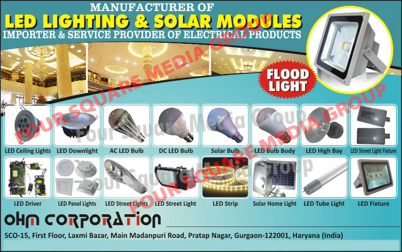 Led Ceiling Lights, Led Down Lights, AC Led Bulbs, Dc Led Bulbs, Led Bulb Body, Solar Bulb, Led High Bay, Led Street Lights, Led Street Light Fixture, Led Drivers, Led Panel Lights, Led Strips, Solar Home Lights, Led Tube Lights, Led Fixtures, Led Lights, Solar Modules, Electrical Product Service Provider, Led Modules