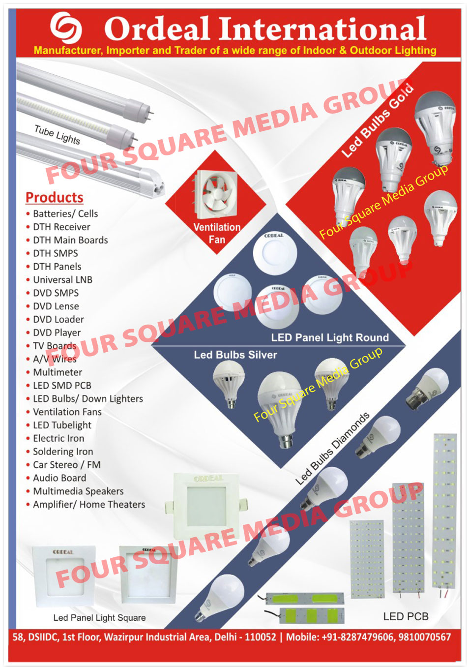 Led Lights, Indoor Lights, Outdoor Lights, Led Tube Lights, Led Bulbs, Ventilation Fan, Round Led Panel Lights, Led PCB, Led Printed Circuit Board, Square Led Panel Lights, Amplifier, Home Theater, Multimedia Speakers, Multi Media Speakers, Audio Board, Car Stereo, Car FM, Soldering Iron, Electric Iron, Led Down Lighter, Led SMD PCB, Led SMD Printed Circuit Board, Multimeter, Multi Meter, AV Wires, TV Boards, DVD Player, DVD Loader, DVD Lenses, DVD SMPS, Universal LNB, DTH Panels, DTH SMPS, DTH Main Boards, DTH Receiver, Batteries, Cells, Battery