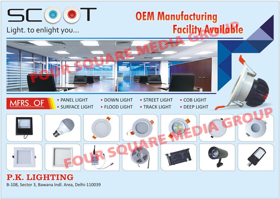 Led Lights, Panel Lights, Surface Lights, Down Lights, Flood Lights, Street Lights, Track Lights, COB Lights, Deep Lights