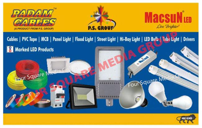 Cables, PVC Tapes, MCB, Led Lights, Panel Lights, Flood Lights, Street Lights, High Bay Lights, Led Bulbs, Tube Lights, Led Drivers