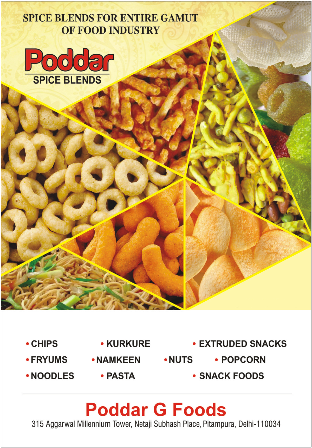 Spices, Masala, Garam Masala, Paneer Masala, Meat Masala, Pav Bhaji Masala, Sambar Masala, Sambhar Masala, Chana Masala, Chole Masala, Food Spice Blends, Food Seasonings, Pasta Seasonings Noodles Seasonings, Potato Chips Seasonings, Potato Wafers Seasonings, Namkeen Seasonings, Potato Pellets Seasonings, Soups Seasonings, Oats Seasonings, Corn Rings Seasonings, Puffs Seasonings, Sticks Seasonings, Bread Mixes Seasonings, Flavoured Tea Seasonings, Popcorn Seasonings, Biscuit Seasonings, Aloo Chips Seasonings, Aloo Wafers Seeasonings, Corn Puffs Seasonings, Cheese Balls Seasonings, Extruded Fried Snack Food Seasonings, Crackers Seasonings, Frymes Seasonings, Namkeen Seasonings, Aloo Bhujia Seasonings, Instant Noodles Seasonings, Pasta Seasonings, Khatta Meetha Spice Blends, Pudina Chatni Spice Blends, Tangy Tomato Spice Blends, Manchurian Spice Blends, Salsa Spice Blends, Cocktail Spice Blends, Tangi Spicy Spice Blends, Bar Be Que Spice Blends, Chilly Garlic Spice Blends, Chaat Papari Spice Blends, Noodle Seasonings Spice Blends, Chilly Chatka Spice Blends, Aloo Bhujia Spice Blends, Tandoori Spice Blends, Achari Spice Blends, Punjabi Spice Blends, Chilli Tomato Spice Blends, Chilli Chatka Spice Blends,Seasonings, Blended spice seasonings, RTE Snack Foods, Extruded Snack Food, Aloo Chips, Namkeen, Instant Noodles, Potato Namkeen, Spice Blends for Ready to Eat Snacks, Spice Blends for Chips, Spice Blends for Fried Snacks, Spice Blends for Namkeens, Spice Blends for Extruded Snacks, Spice Blends for Fryums, Spice Blends for Noodles, Spice Blends for Potato Chips, Spice Blends for Corn Rings, Spice Blends for Crackers, Spice Blends for Cheese Balls, Spice Blends for Kurkure, Spice Blends for Popcorn, Spice Blends
