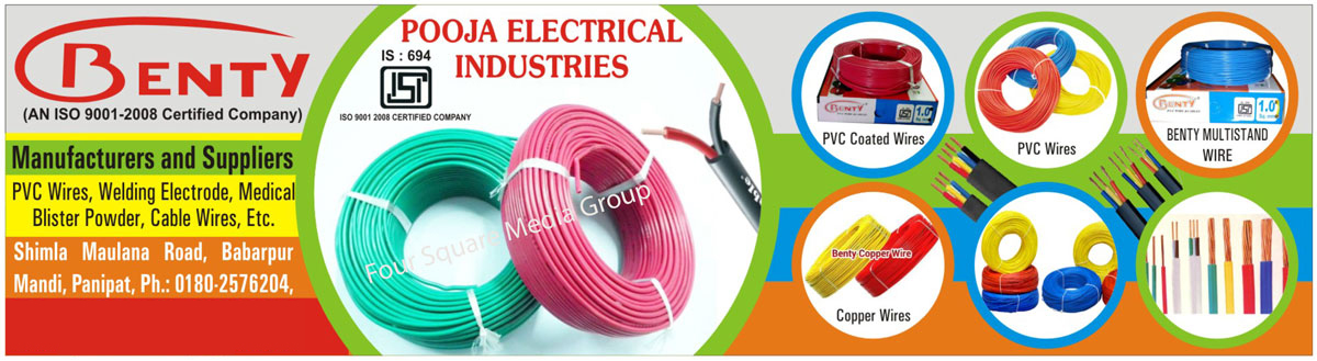 PVC Wire, Welding Electrode, Medical Blister Powder, Cable Wire, PVC Coated Wire, Multistand Wire, Multi Stand Wire, Copper Wire