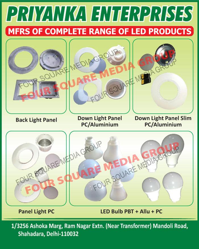 Led Products, Back Light Panels, Down Light Panel PC, Down Light Panel Aluminium, Slim Down Light Panel PC, Slim Down Light Panel Aliminium, Panel Light PC, Led Bulb PBT, Led Bulb Allu, Led Bulb PC