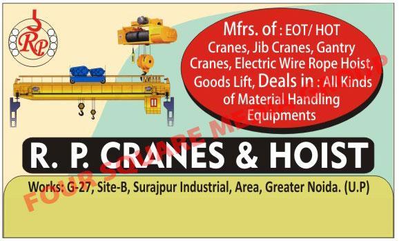 Eot Cranes, Hot Cranes, Jib Cranes, Gantry Cranes, Electric Wire Rope Hoist, Goods Lifts, Material Handling Equipments