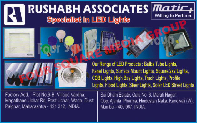 Led Lights, Led Bulbs, Led Tube Lights, Led Panel Lights, Led Surface Mount Lights, Square 2x2 Lights, COB Lights, Led High Bay Lights, Led Track Lights, Led Profile Lights, Led Flood Lights, Led Street Lights, Solar Led Street Lights