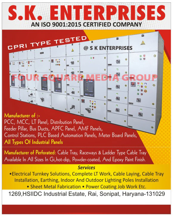 PCC, MCC, LT Panels, Distribution Panels, Feeder Pillars, Bus Ducts, APFC Panels, AMF Panels, Control Stations, PLC Based Automation Panels, Meter Board Panels, Industrial Panels, Perforated Cable Trays, Raceways Cable Trays, Ladder Type Cable Trays, Electrical Turnkey Solutions, LT Works, Cable Laying Services, Cable Tray Services, Cable Tray Installation Services, Earthing Services, Indoor Lighting Poles Installation Services, Outdoor Lighting Poles Installation Services, Sheet Metal Fabrication Services, Power Coating Job Works