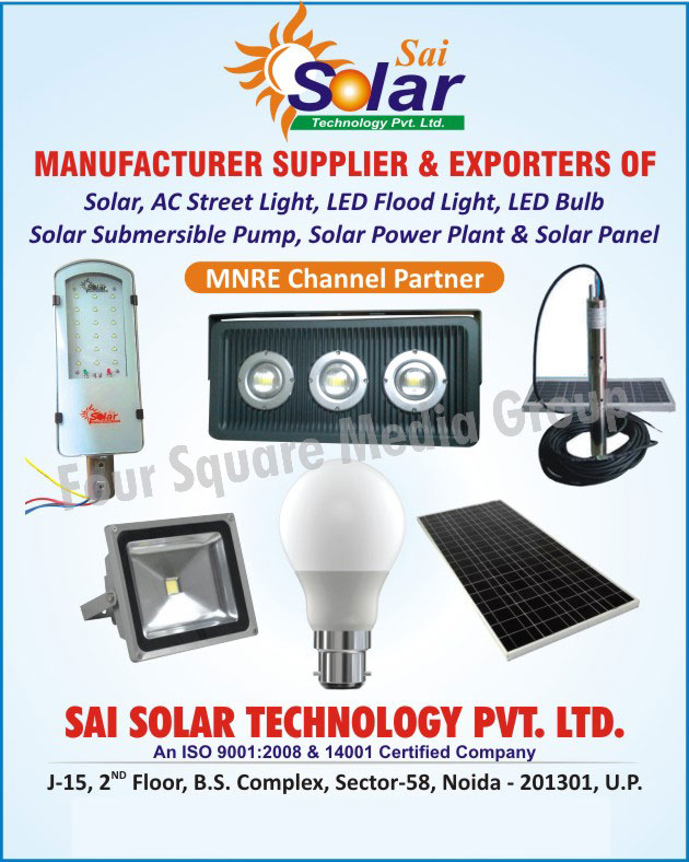 Solar AC Street Lights, Solar Led Flood Lights, Solar Submersible Pumps, Solar Power Plants, Solar Panels, Led Lights, Led Bulbs, Led Flood Lights