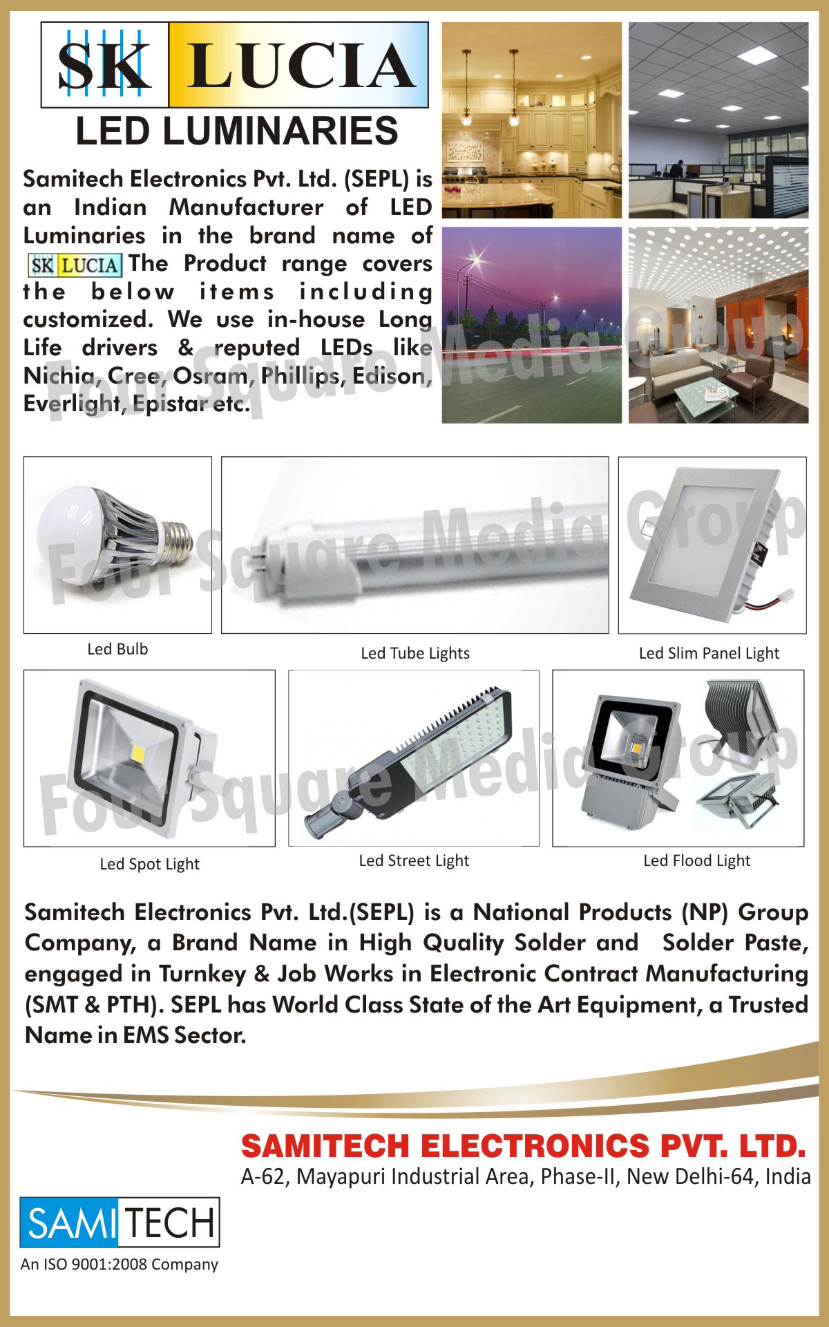 Led Lights, Led Luminaries, Led Bulbs, Led Tube Lights, Led Slim Panel Lights, Led Spot Lights, Led Street Lights, Led Flood Lights