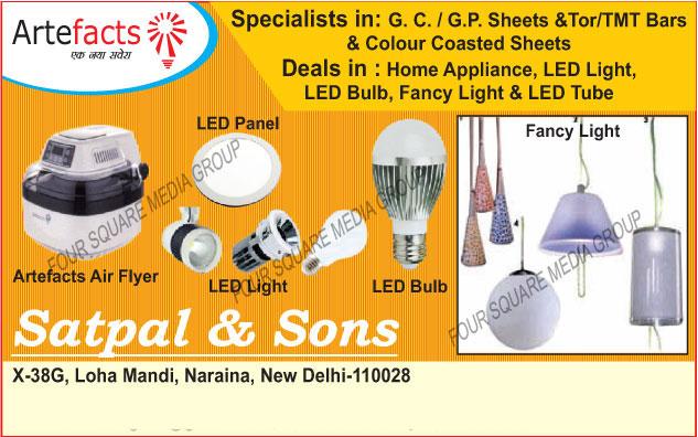 Led Panel Lights, Led Lights, Led Bulbs, Fancy Lights, Artefacts Air Fryer, Led Tube, GC Sheets, GP Sheets, Tor Bars, TMT Bars, Colour Coated Sheets